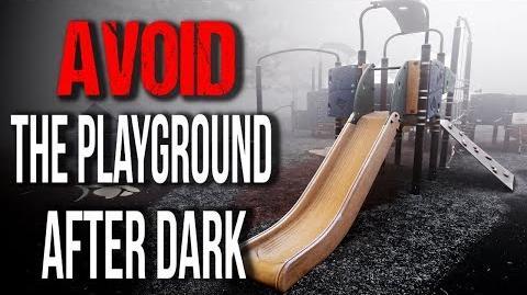 """""""AVOID The Playground After Dark"""" Creepypasta"""