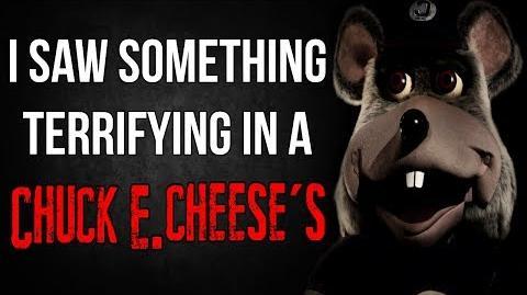 """I Saw Something Terrifying in a Chuck E. Cheese's"" Creepypasta"