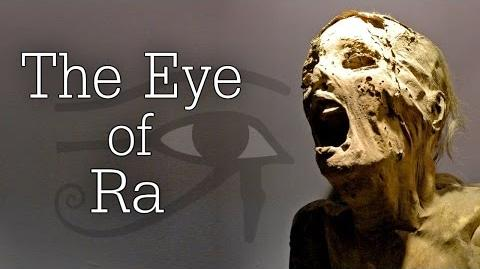 """The Eye Of Ra"" Creepypasta"