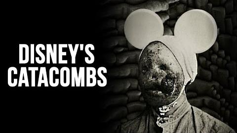 """Disney's Catacombs"" Creepypasta"