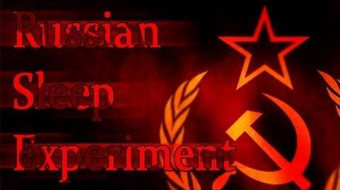 """The Russian Sleep Experiment"""