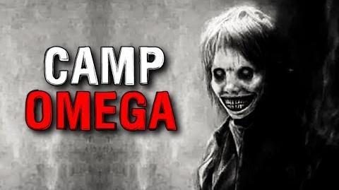 """""""Camp Omega"""" Creepypasta"""