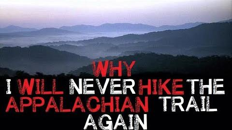 """Why I Will Never Hike The Appalachian Trail"""