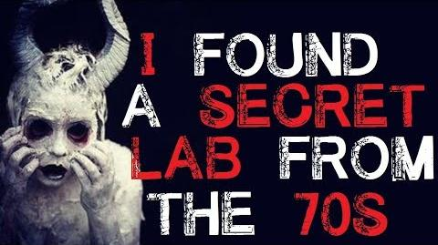 """I Found a Secret Lab from the 70s"" Creepypasta - r nosleep - Full Version"
