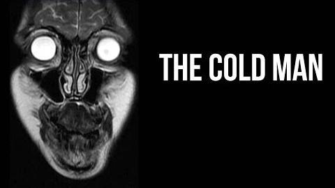 """""""The Cold Man"""" Creepypasta"""