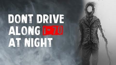 """""""Dont Drive Along I-70 At Night"""" Creepypasta"""
