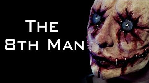 """The 8th Man"" Creepypasta"