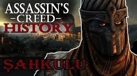 """Şahkulu"" - Assassin's Creed Real History"