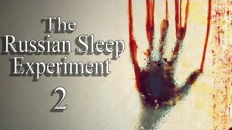 """The Russian Sleep Experiment 2"" Creepypasta"