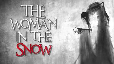 """The Woman in the Snow"" Creepypasta"