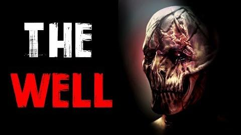 """The Well"" Creepypasta"