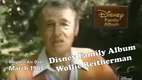"""Wolfgang """"Woolie""""Reitherman - Disney Family Album"""