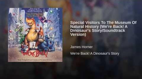 Special Visitors To The Museum Of Natural History (We're Back! A Dinosaur's Story Soundtrack...