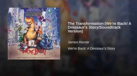 The Transformation (We're Back! A Dinosaur's Story Soundtrack Version)