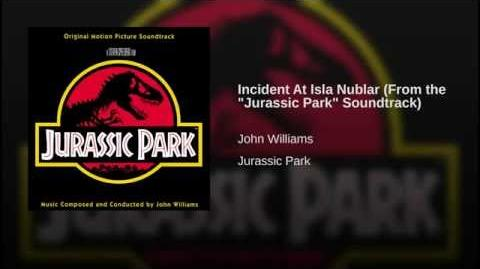 "Incident At Isla Nublar (From the ""Jurassic Park"" Soundtrack)"