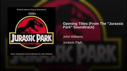 "Opening Titles (From The ""Jurassic Park"" Soundtrack)"