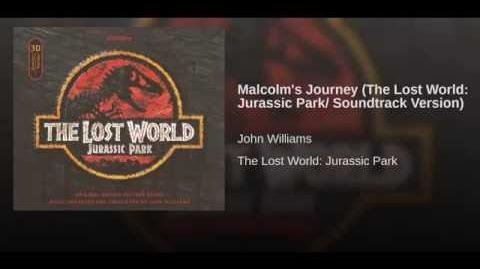 Malcolm's Journey (The Lost World Jurassic Park Soundtrack Version)