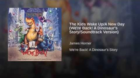 The Kids Wake Up A New Day (We're Back! A Dinosaur's Story Soundtrack Version)