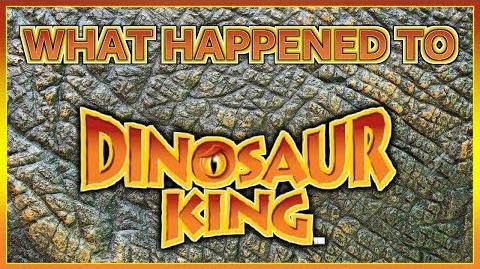 What Happened to Dinosaur King?