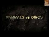 Mammals vs. Dinos