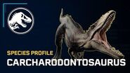 Species Profile - Carcharodontosaurus