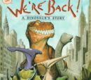 We're Back! A Dinosaur's Story (book)