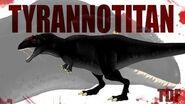 Tyrannotitan Giant Killer (TDF Facts)
