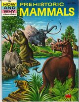 How and Why Wonder Book of Prehistoric Mammals