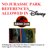 No Jurassic Park References allowed in disney