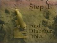 Step 1 Find Dinosaur DNA