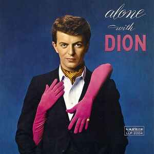 Alone with Dion