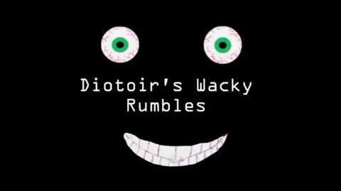 Diotoir's Wacky Rumbles new intro