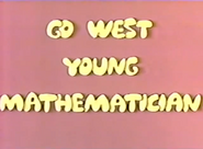 Go West Young Mathematician