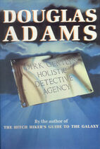 Dirk Gently's Holistic Detective Agency First UK Hardcover Edition