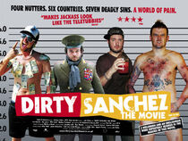 Dirty Sanchez Movie poster