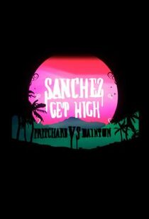 Sanchez get high