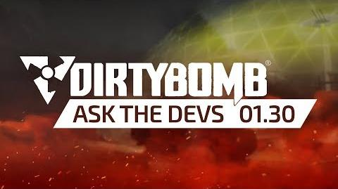 Dirty Bomb Ask The Devs - January 30th