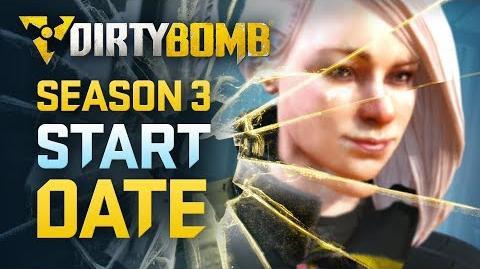 Dirty Bomb Season 3 Start Date
