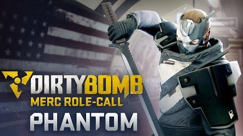 Dirty Bomb Phantom - Merc Role-Call