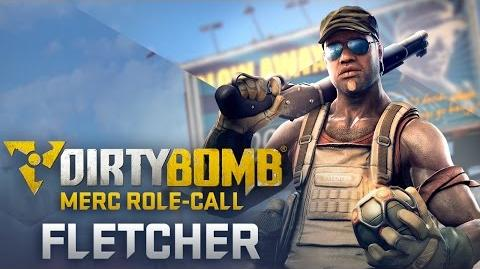 Fletcher – Dirty Bomb Merc Role-Call