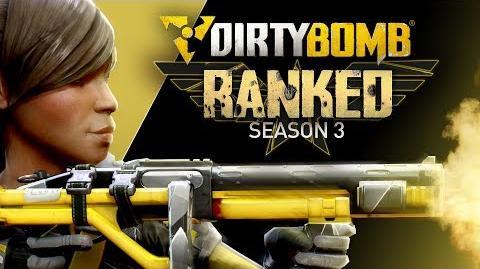Dirty Bomb Ranked Season 3