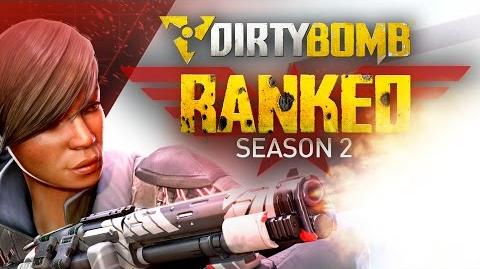 Dirty Bomb Ranked Season 2