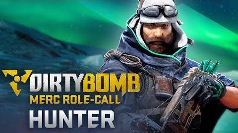 Dirty Bomb Hunter - Merc Role-Call