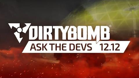 Dirty Bomb Ask The Devs - December 12th