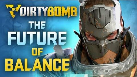 Dirty Bomb The Future of Balance