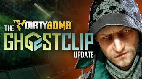Dirty Bomb The Ghostclip Update