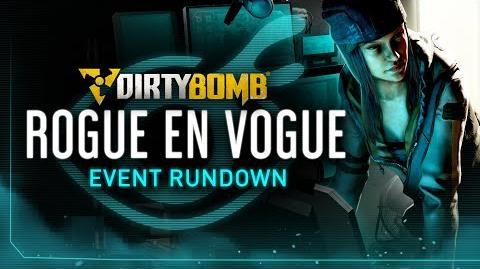 Dirty Bomb Rogue en Vogue Event Rundown