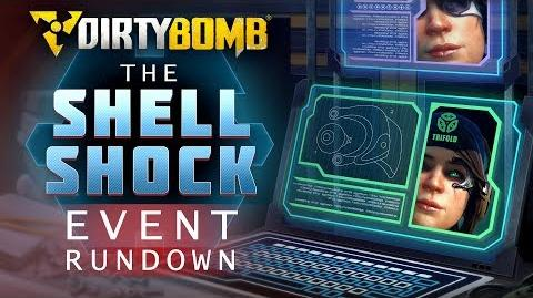Dirty Bomb The Shell Shock Event Rundown