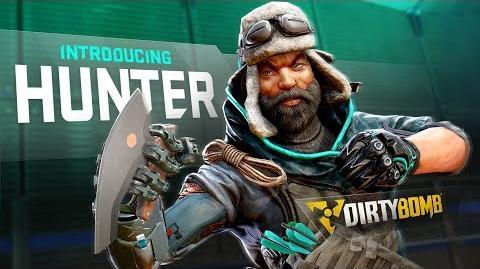 Dirty Bomb Introducing Hunter
