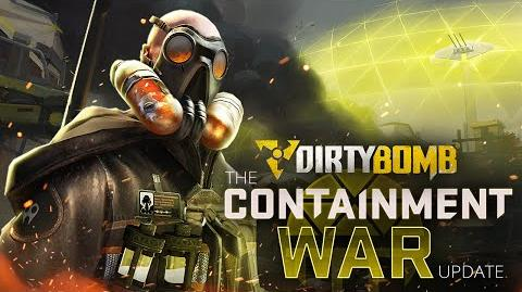 Dirty Bomb The Containment War Update Trailer-0